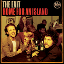 Home For An Island/The Exit