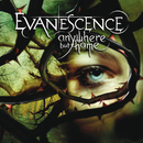 Anywhere But Home (Live)/Evanescence