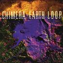 Earth Loop/Chimera