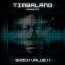 SHOCK VALUE II  STANDARD ^/Timbaland