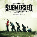 Immortal Verses/Submersed