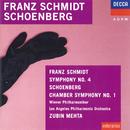 Schmidt: Symphony No.4 / Schoenberg: Chamber Symphony/Wiener Philharmoniker, Los Angeles Philharmonic, Zubin Mehta