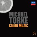 Michael Torke: Color Music/Baltimore Symphony Orchestra, David Zinman, London Sinfonietta, Kent Nagano