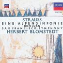Strauss, R.: Eine Alpensinfonie;  Don Juan/San Francisco Symphony, Herbert Blomstedt