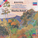 Ravel: Ma Mère L'Oye; Pavane pour une Infante Défunte/Orchestre Symphonique de Montréal, Charles Dutoit