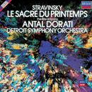 Stravinsky: Le Sacre du Printemps/Detroit Symphony Orchestra, Antal Doráti