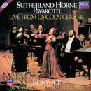 Live From Lincoln Centre/Dame Joan Sutherland, Marilyn Horne, Luciano Pavarotti, New York City Opera Orchestra, Richard Bonynge