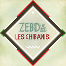 Les Chibanis/Zebda