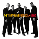 Phoenix Rising/The Temptations