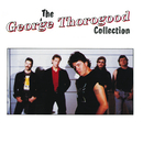 The George Thorogood Collection/George Thorogood & The Destroyers