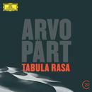 Pärt: Tabula Rasa/Gil Shaham, Göteborgs Symfoniker, Neeme Järvi