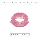 ブレイク・フリー feat.ゼッド (feat. Zedd)/Ariana Grande