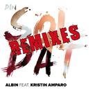 Din soldat (Remixes) (feat. Kristin Amparo)/Albin