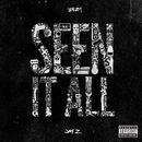 Seen It All (feat. JAY Z)/Jeezy