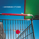 Stereo Fuse/Stereo Fuse