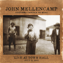 Performs Trouble No More Live At Town Hall/John Mellencamp