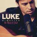 The Heart Of Soul/Luke McMaster