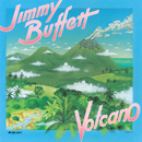 Volcano/Jimmy Buffett