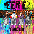 Cool Kid/The Eeries
