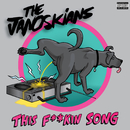 This F**kin Song/The Janoskians