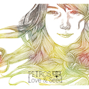 LOVE & SEED/PETROS