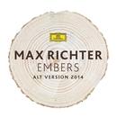 Embers (Alt Version 2014)/Max Richter, Elfa Rún Kristinsdóttir, Chui-Yee Trey Lee