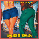 Take A Look At Those Cakes/James Brown