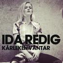 Kärleken väntar/Ida Redig