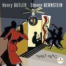 Viper's Drag/Henry Butler & Steven Bernstein