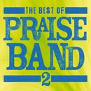 The Best Of Praise Band 2/Maranatha! Praise Band