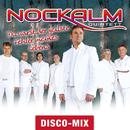 Du warst der geilste Fehler meines Lebens (Disco Mix)/Nockalm Quintett