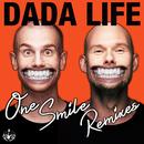 One Smile (Remixes)/Dada Life