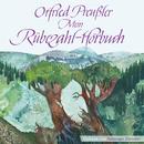 Otfried Preußler: Mein Rübezahl-Hörbuch/Santiago Ziesmer