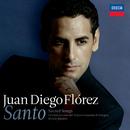 Santo/Juan Diego Flórez, Orchestra del Teatro Comunale di Bologna, Michele Mariotti