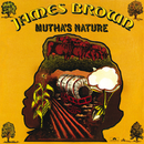 Mutha's Nature/James Brown