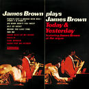 James Brown Plays James Brown Today & Yesterday/James Brown