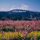 Little Melody/kainatsu