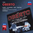 Verdi: Oberto/Samuel Ramey, Maria Guleghina, Stuart Neill, Violeta Urmana, London Voices, Academy of St. Martin in the Fields, Sir Neville Marriner