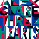 Three Hearts/Alex Clare