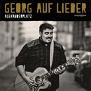 Alexanderplatz/Georg auf Lieder