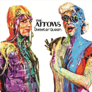 Disaster Queen/The Arrows