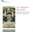 La Spagna - Music at the Spanish Court/Amsterdam Loeki Stardust Quartet