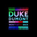 Won't Look Back (Radio Edit)/Duke Dumont