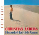 Einsamkeit hat viele Namen/Christian Anders