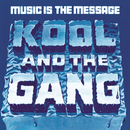 Music Is The Message/Kool & The Gang