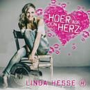 Hoer auf dein Herz/Linda Hesse