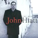 The Best Of John Hiatt/John Hiatt