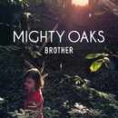 Brother/Mighty Oaks
