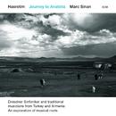 Hasretim – Journey To Anatolia (Live)/Marc Sinan, Dresdner Sinfoniker, Jonathan Stockhammer