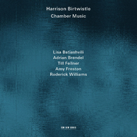 Birtwistle: Chamber Music